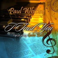 Paul Whitley | I Trust You