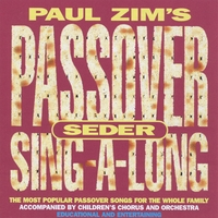 Paul Zim | Passover Seder Sing-A-Long