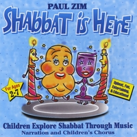 Paul Zim | Shabbat Is Here