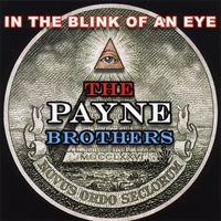 Payne Brothers | In The Blink Of An Eye