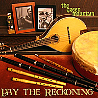 Pay the Reckoning | The Green Mountain