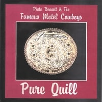 Pinto Bennett & The Famous Motel Cowboys | Pure Quill