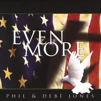 Phil & Debi Jones | Even More