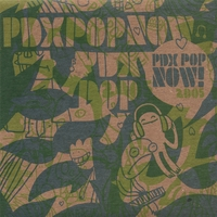 PDX Pop Now! | 2005 Compilation