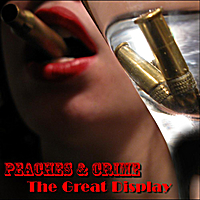Peaches and Crime | The Great Display