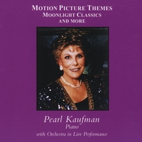 Pearl Kaufman | Motion Picture Themes, Moonlight Classics