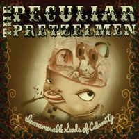 The Peculiar Pretzelmen | Innumerable Seeds of Calamity
