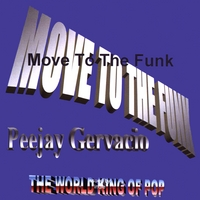 Peejay Gervacio | Move to the Funk