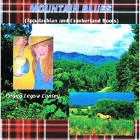 Peggy Leyva Conley | Mountain Blues