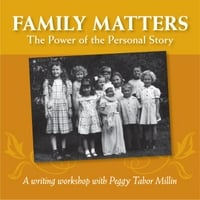 Peggy Tabor Millin | Family Matters: the Power of the Personal Story