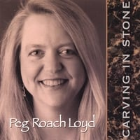 Peg Roach Loyd | Carving In Stone
