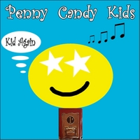 Penny Candy Kids | Kid Again