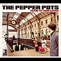 Pepper Pots, The | Train To Your Lover