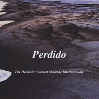 The Headwhiz Consort Moderne Internationale | Perdido
