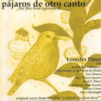 Lourdes Perez | Pajaros de Otro Canto / The Free Bird Agreement