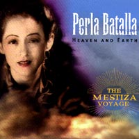 Perla Batalla | Heaven And Earth