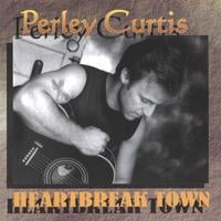 Perley Curtis | Heartbreak Town