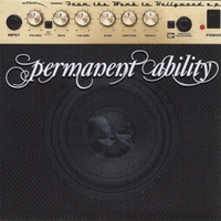 Permanent Ability | From the Womb to Hollywood E.P.