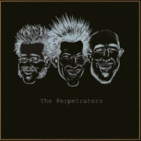 The Perpetrators | The Perpetrators