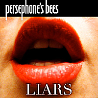 Persephone's Bees | Liars