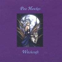 Pete Hawkes | Witchcraft