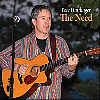 Pete Huttlinger | The Need