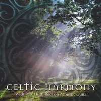 Pete Huttlinger | Celtic Harmony
