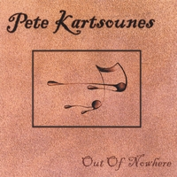 Pete Kartsounes | Out Of Nowhere