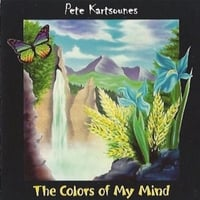 Pete Kartsounes | The Colors of My Mind