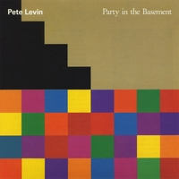 Pete Levin | Party In The Basement