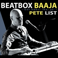 Pete List | Beatbox Baaja