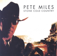 Pete Miles | Stone Cold Country