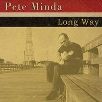 Pete Minda | Long Way