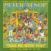 Peter Alsop | Take Me With You!