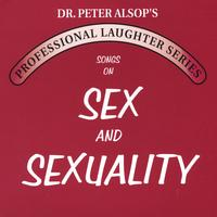 Peter Alsop | Songs on Sex & Sexuality (double CD)
