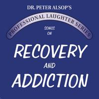 Peter Alsop | Songs on Recovery & Addiction (Double CD)