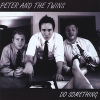 Peter and the Twins | Do Something