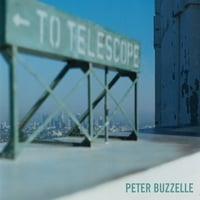 Peter Buzzelle | To Telescope
