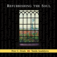 Peter C. Dzialo, Tamila Azadaliyeva | Refurbishing the Soul
