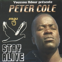 Peter Cole | Stay alive