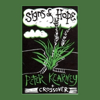Peter Kearney & Crossover | Signs of Hope