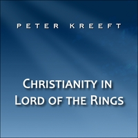 Peter Kreeft | Christianity in Lord of the Rings