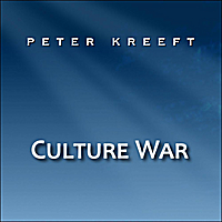 Peter Kreeft | Culture War