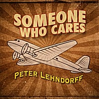 Peter Lehndorff | Someone Who Cares