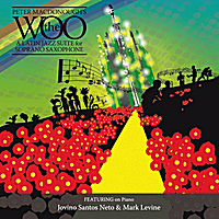 Peter MacDonough | The Woo:  A Latin Jazz Suite for Soprano Saxaphone