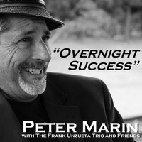 Peter Marin | Overnight Success (feat. The Frank Unzueta Trio)