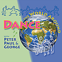 Peter, Paul & George | Dance the World Around