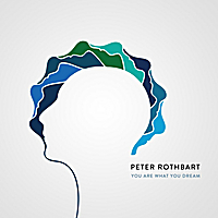 Peter Rothbart | You Are What You Dream