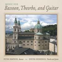 Peter Simpson & Dieter Hennings | Music for Bassoon, Theorbo, and Guitar