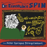 The Peter Sprague String Consort | Dr. Einstein's Spin